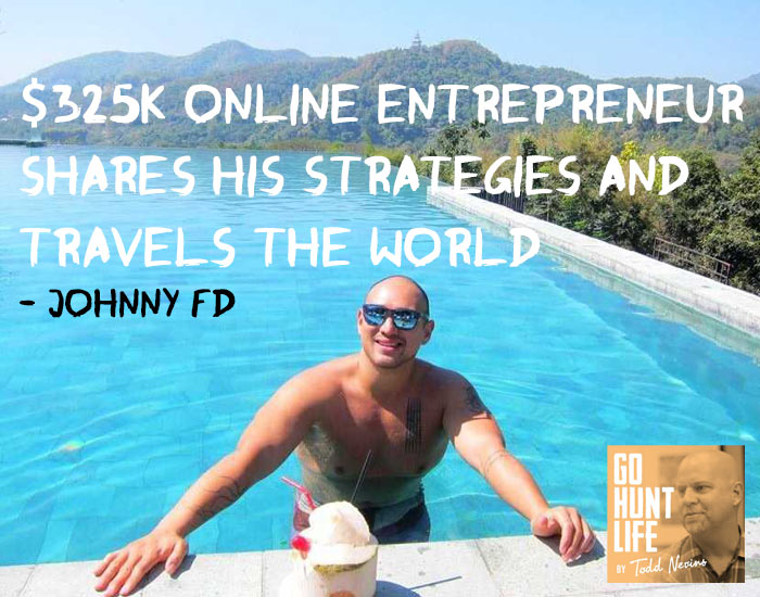 E045 $325K Online Entrepreneur Shares His Strategies and Travels the World – Johnny FD