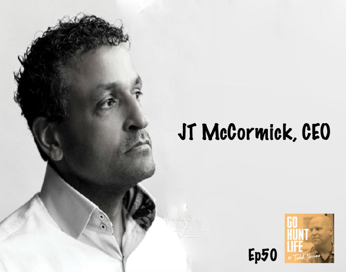 Ep50 JT McCormick – One Man's Unstoppable Pursuit of the American Dream