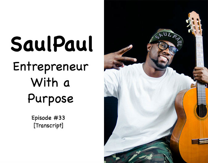 [Transcript] SaulPaul Went From 4 Felonies to Austinite of the Year