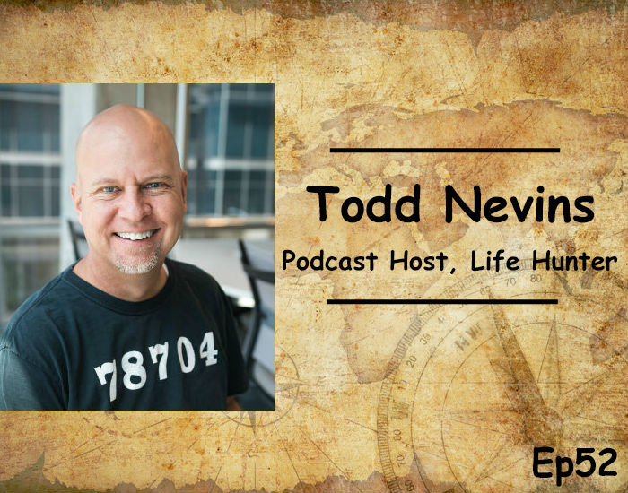 Ep52 Dissecting One Year of Ripcords, Lightning Strikes and a Life Hunting PhD – Todd Nevins
