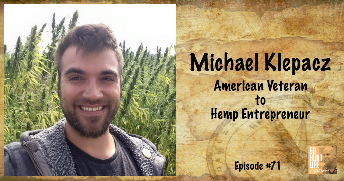 Ep71 Disabled American Veteran to Global Hemp Entrepreneur – Michael Klepacz 🇺🇸 🔥 🇵🇱