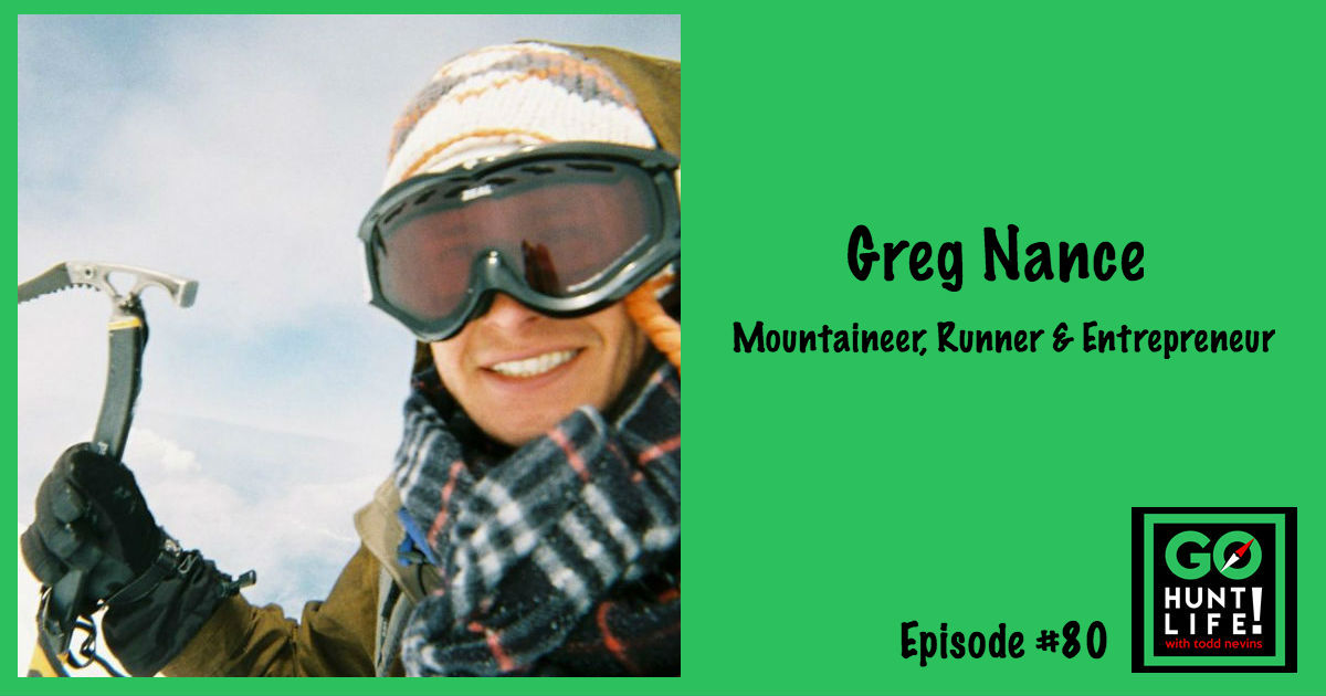 Ep80 Solo Summiting Peaks, Running Across Deserts and Founding Global Non-Profits – Greg Nance 🏔 🏃