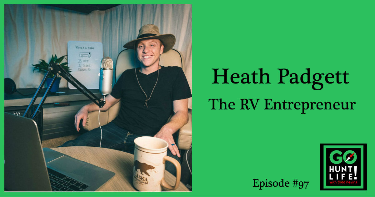 Ep97 From Working Hourly Jobs to Living the RV Entrepreneur Life on the Road – Heath Padgett 🚌 😁